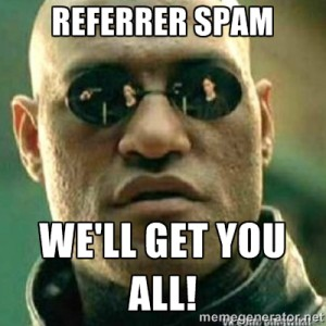Referrer Spam Bots - We'll get you all!